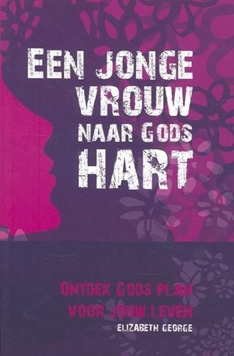 Een jonge vrouw naar Gods hart (Paperback)