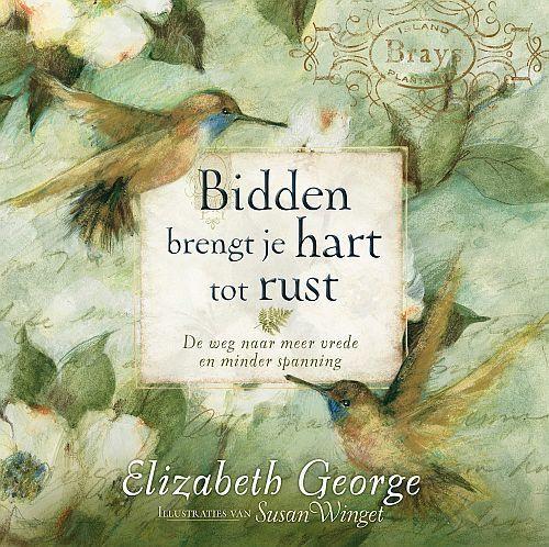Bidden brengt je hart tot rust (Hardcover)