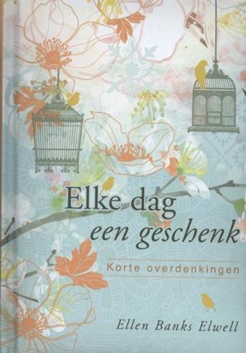 Elke dag een geschenk (Hardcover)