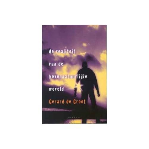 De realiteit van de bovennatuurlijke wereld (Paperback)