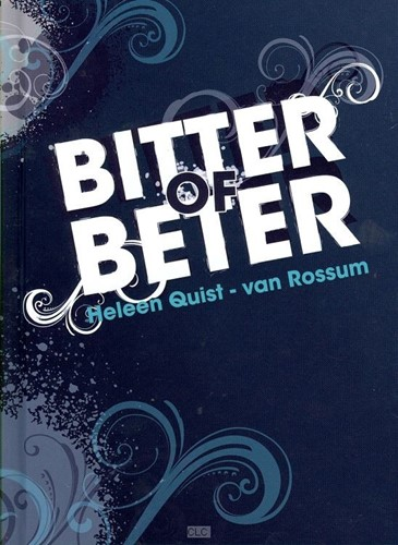 Bitter of beter (Hardcover)
