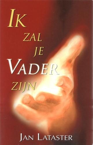 Ik zal je vader zijn (Hardcover)