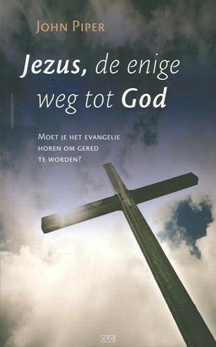 Jezus, de enige weg tot God (Paperback)