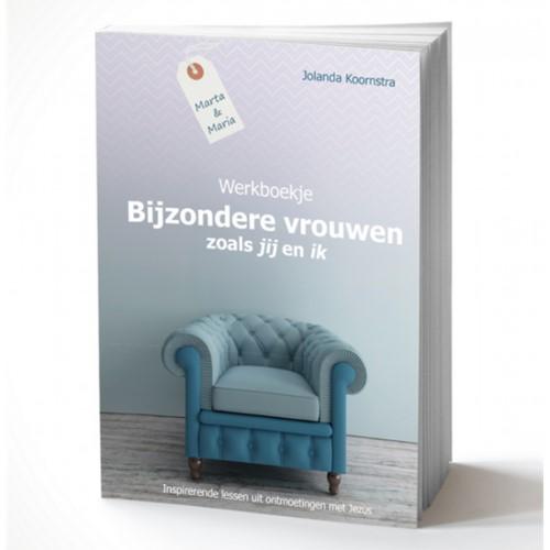 Werkboek Bijzondere vrouwen zoals jij en ik (Paperback)