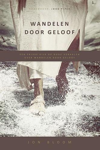 Wandelen door geloof (Paperback)