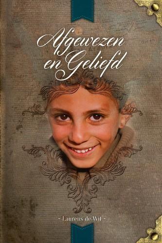Afgewezen en geliefd (Boek)