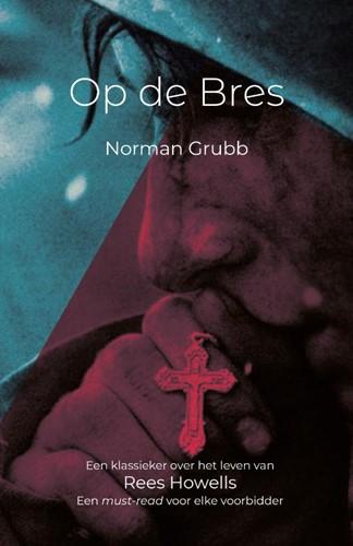 Rees Howells- Op de bres (Hardcover)