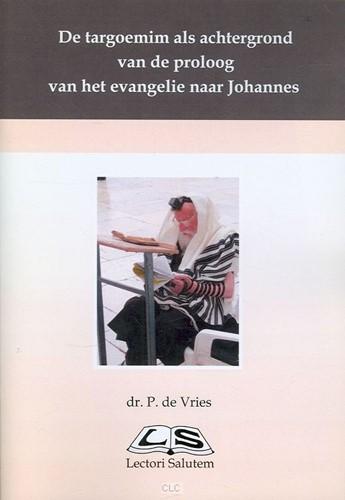De targoemim als achtergrond van de proloog van het evangelie naa (Boek)