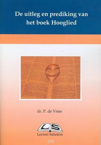 De uitleg en prediking van het boek Hooglied (Boek)