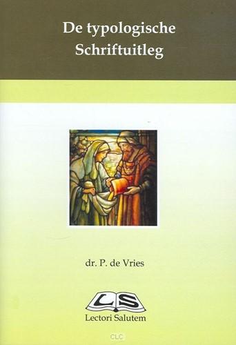 De typologische Schriftuitleg (Boek)