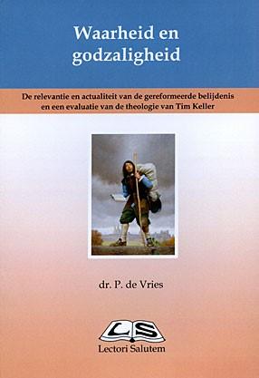 Waarheid en godzaligheid (Boek)