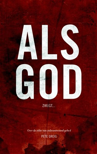 Als God zwijgt (Paperback)