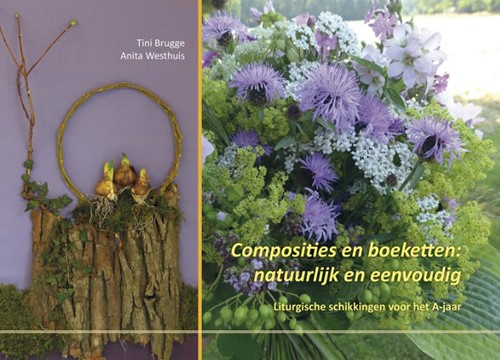 Composities en boeketten: natuurlijk en eenvoudg (Boek)