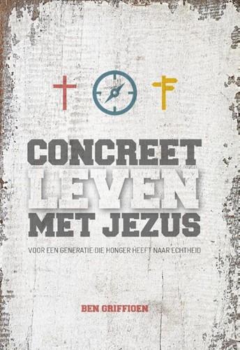 Concreet leven met Jezus (Paperback)