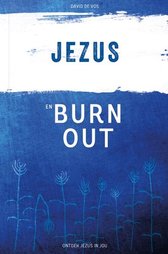Jezus en burn-out (Paperback)