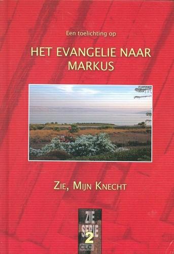 Een toelichting op het Evangelie naar Markus (Boek)