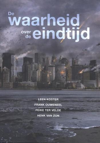 De waarheid over de eindtijd (Paperback)