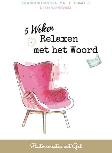 5 Weken Relaxen met het Woord (Paperback)