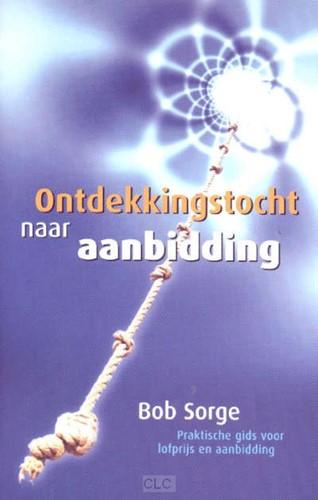Ontdekkingstocht naar Aanbidding (Paperback)