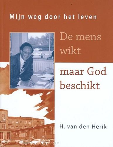 De mens wikt maar God beschikt (Boek)