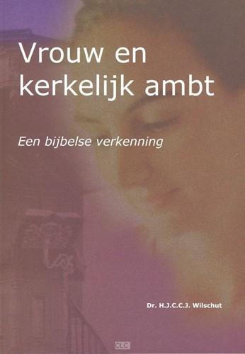 Vrouw en kerkelijk ambt (Hardcover)