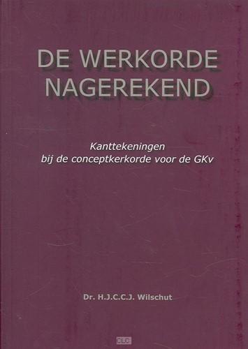 De werkorde nagerekend (Hardcover)