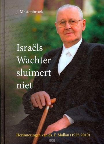Israels wachter sluimert niet (Hardcover)