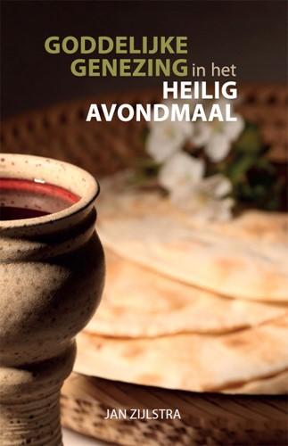 Goddelijke genezing in het Heilig Avondmaal (Paperback)