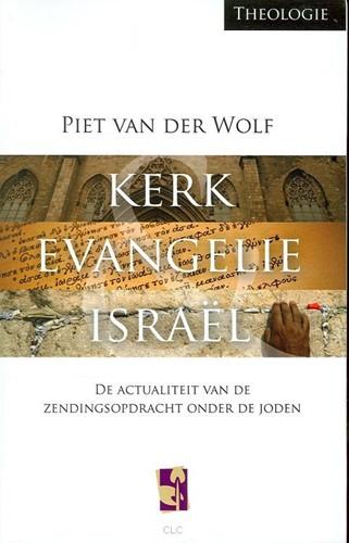 Kerk, evangelie & Israël (Hardcover)