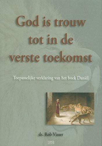 God is trouw tot in de verste toekomst (Boek)