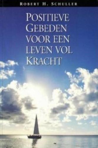 Positieve gebeden voor een leven vol kracht (Paperback)