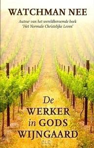 De werker in Gods wijngaard (Boek)