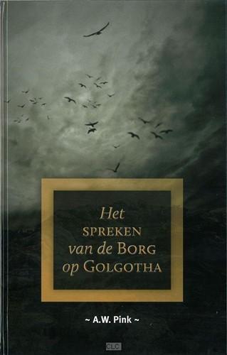 Het spreken van de borg op Golgotha (Hardcover)