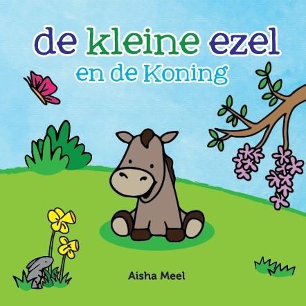De kleine ezel en de Koning (Hardcover)