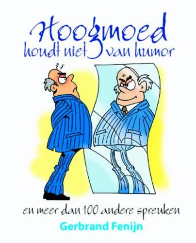 Hoogmoed houdt niet van humor (Paperback)