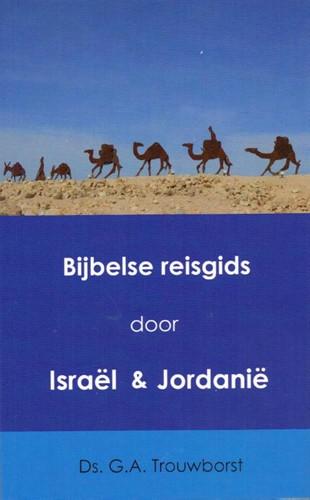 Bijbele reisgids door Israël en Jordanië (Boek)