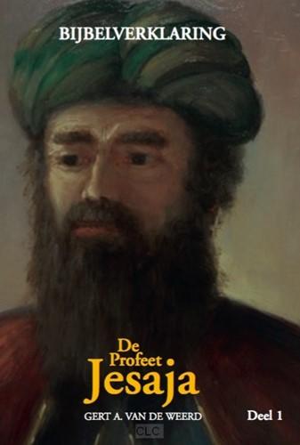 De profeet Jesaja - deel 1 (Hardcover)