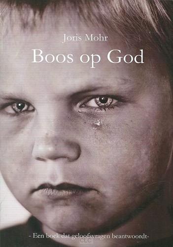 Boos op God (Paperback)