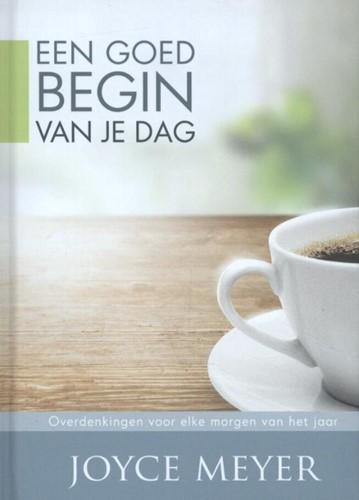 Een goed begin van je dag (Hardcover)