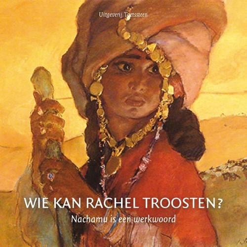 Wie kan Rachel troosten? (Boek)