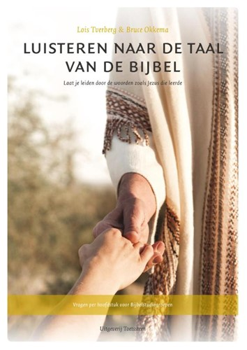 Luisteren naar de taal van de Bijbel (Paperback)