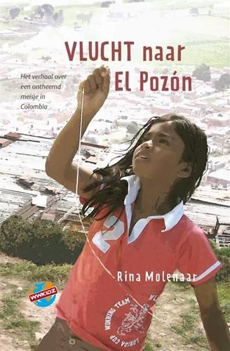Vlucht naar El Pozon (Hardcover)