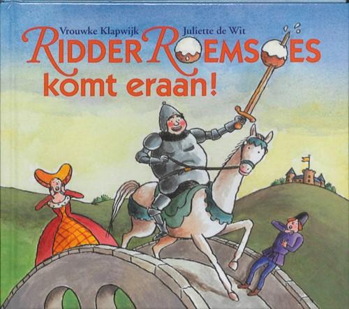 Ridder Roemsoes komt eraan! (Hardcover)