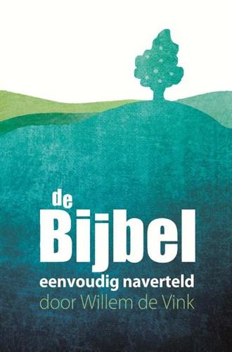 De Bijbel eenvoudig naverteld (Paperback)