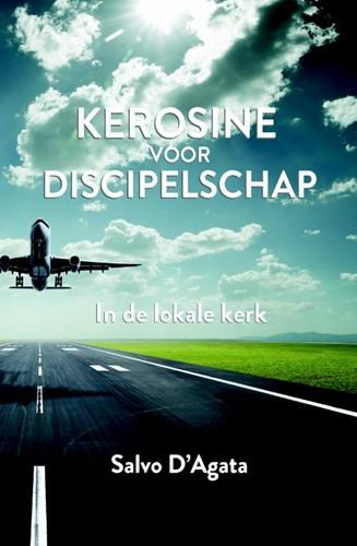 Kerosine voor discipelschap (Boek)