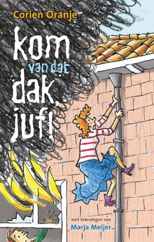Kom van dat dak, juf! (Hardcover)