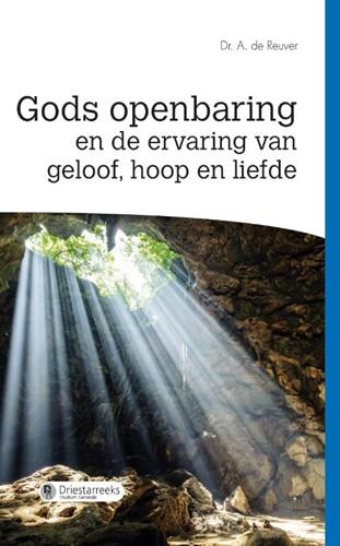 Gods openbaring en de ervaring van geloof, hoop en liefde (Paperback)