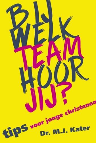 Bij welk team hoor jij? (Paperback)