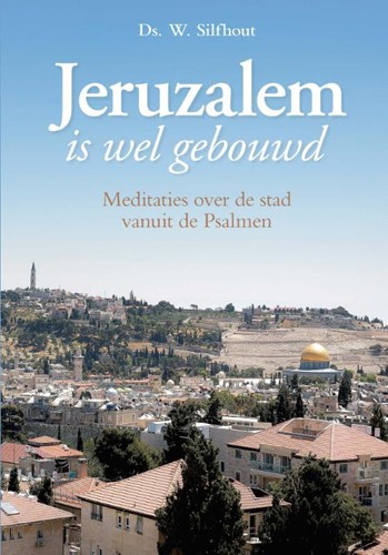 Jeruzalem is wel gebouwd (Hardcover)