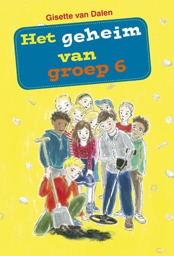 Het geheim van groep 6 (Boek)